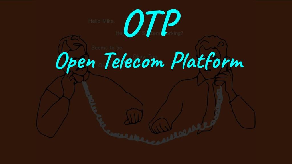 OTP Open Telecom Platform