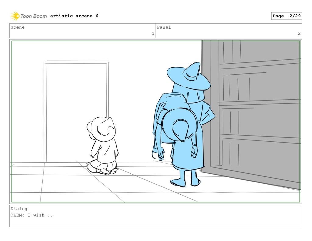 Scene 1 Panel 2 Dialog CLEM: I wish... artistic...