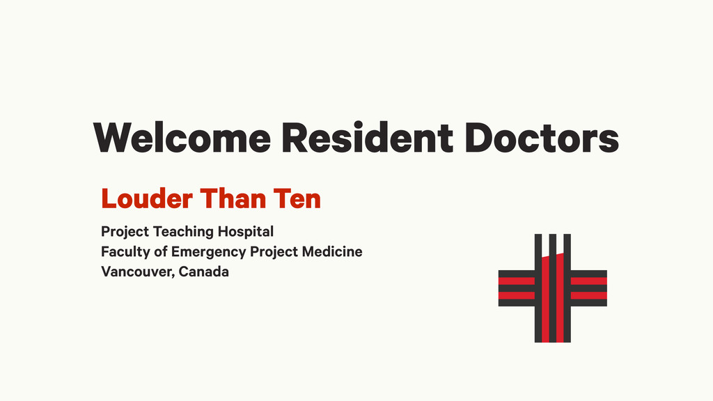 Welcome Resident Doctors Louder Than Ten Projec...