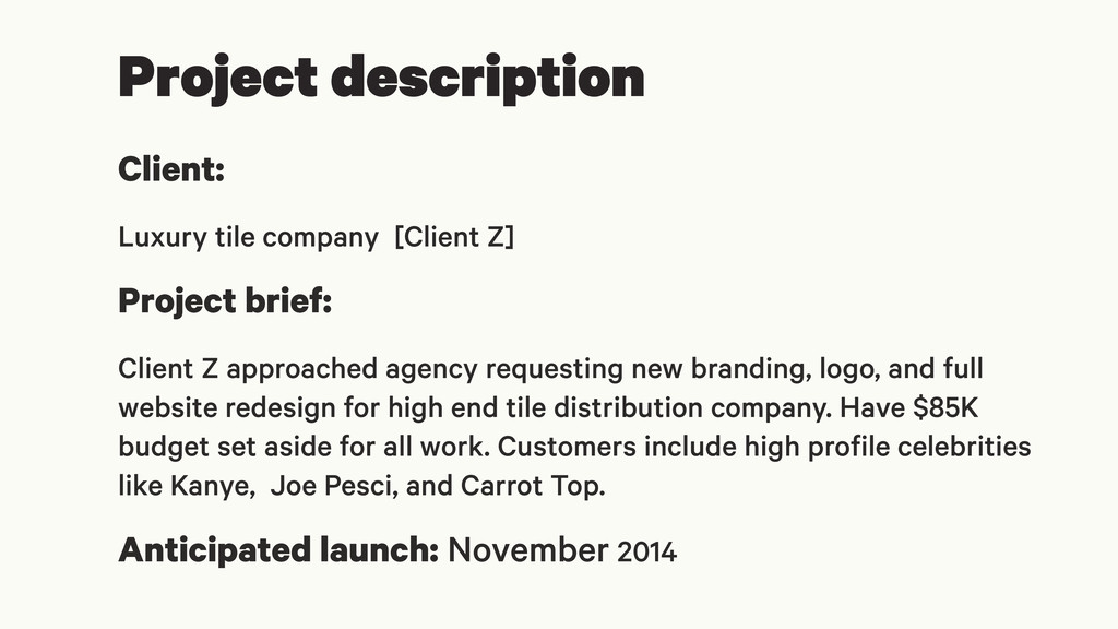 Project description Client: Luxury tile company...