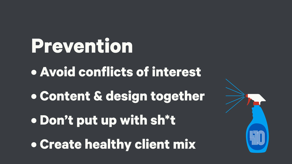 Prevention • Avoid conflicts of interest • Cont...