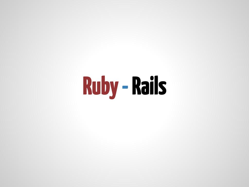 Ruby - Rails