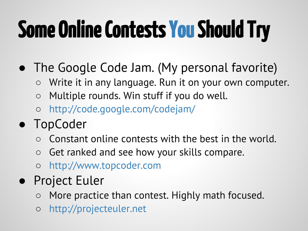 Some Online Contests You Should Try ● The Googl...