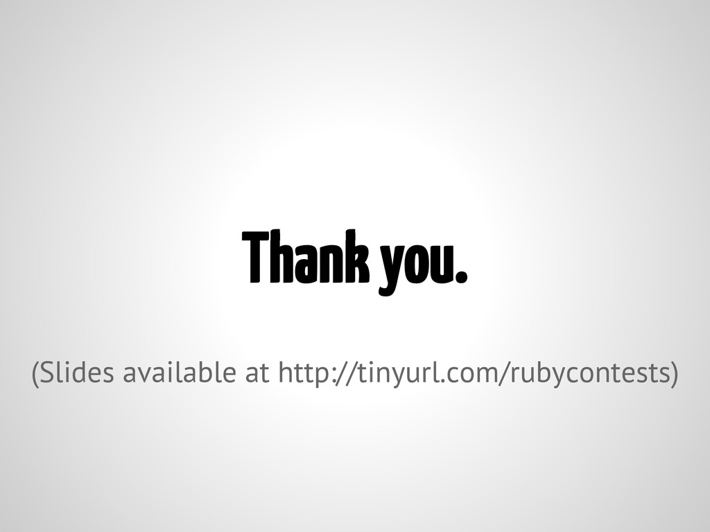 Thank you. (Slides available at http://tinyurl....