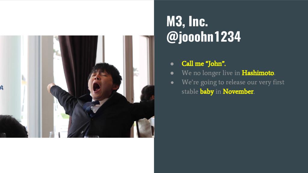 """M3, Inc. @jooohn1234 ● Call me """"John"""". ● We no ..."""