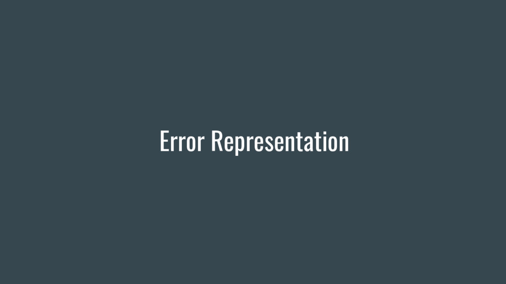 Error Representation