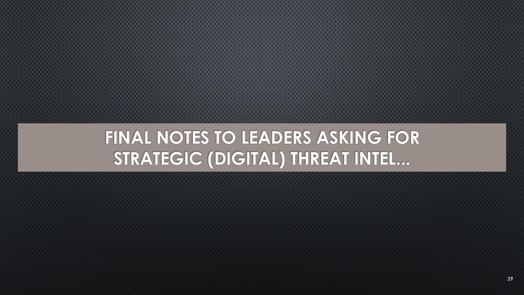 FINAL NOTES TO LEADERS ASKING FOR STRATEGIC (DI...
