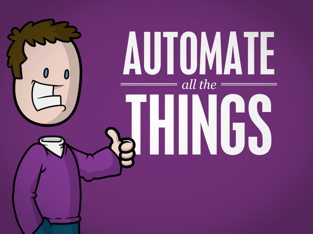 all the THINGS AUTOMATE