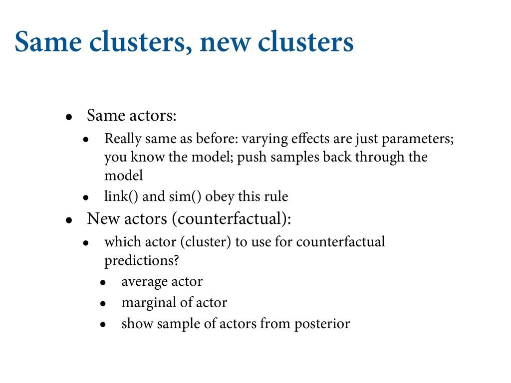 Same clusters, new clusters • Same actors: • Re...