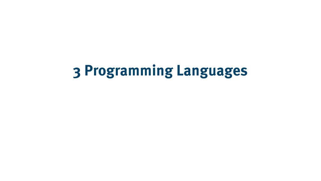 3 Programming Languages