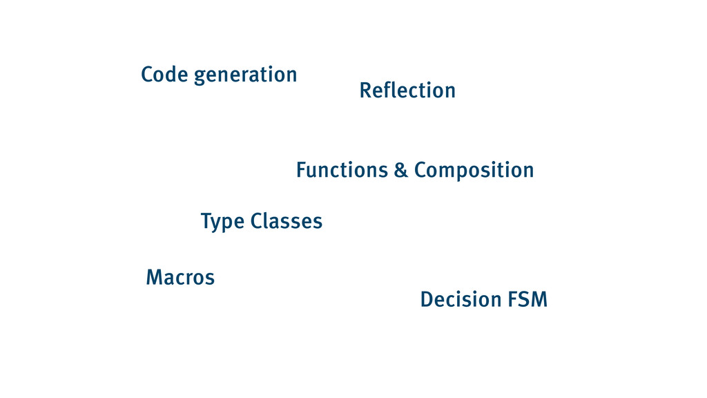 Code generation Macros Functions & Composition ...