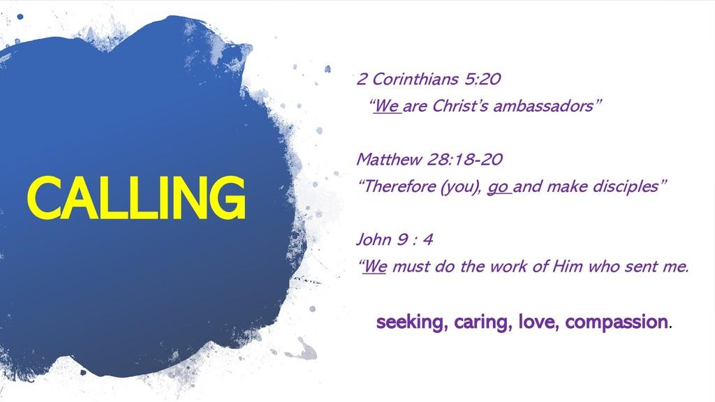 "CALLING 2 Corinthians 5:20 ""We are Christ's amb..."