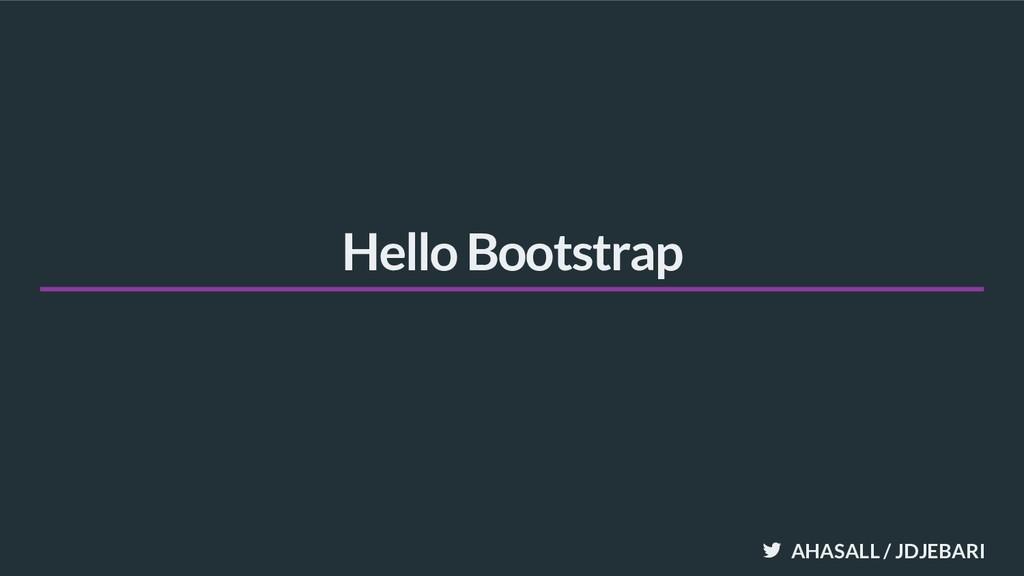 AHASALL / JDJEBARI Hello Bootstrap