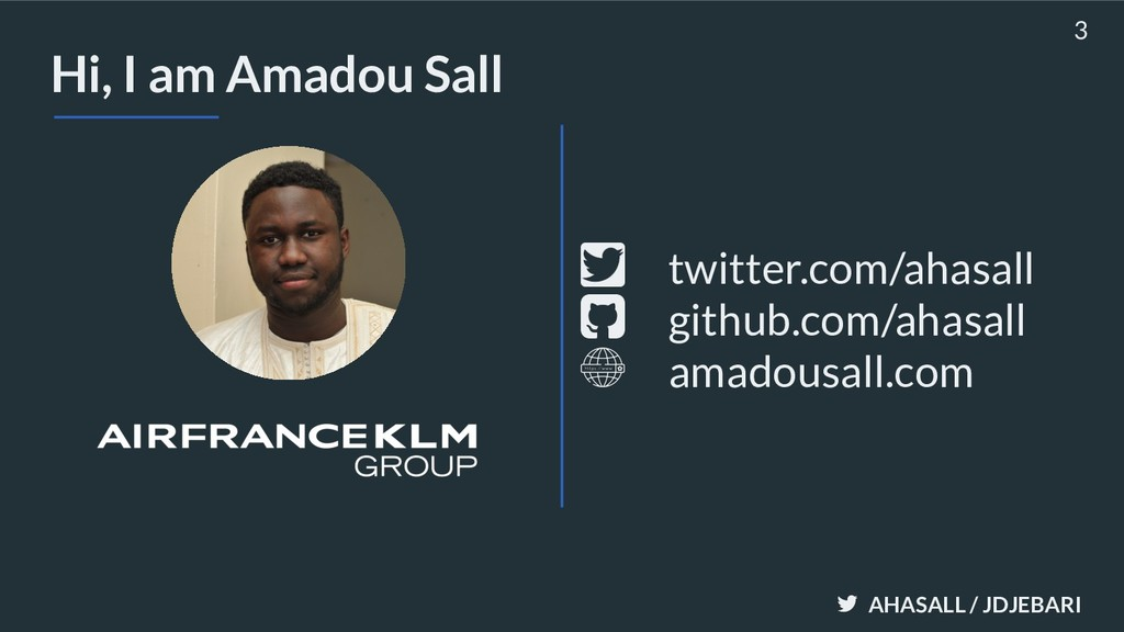 AHASALL / JDJEBARI Hi, I am Amadou Sall 3 githu...