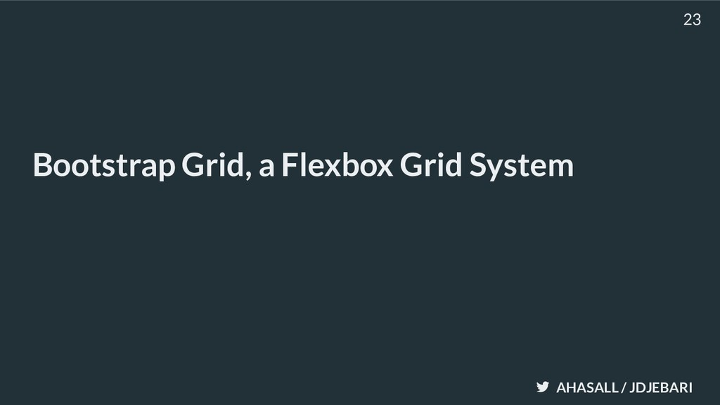 AHASALL / JDJEBARI Bootstrap Grid, a Flexbox Gr...