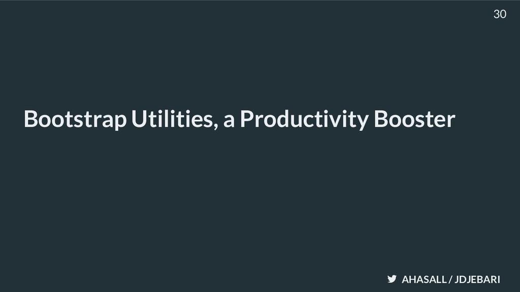 AHASALL / JDJEBARI Bootstrap Utilities, a Produ...