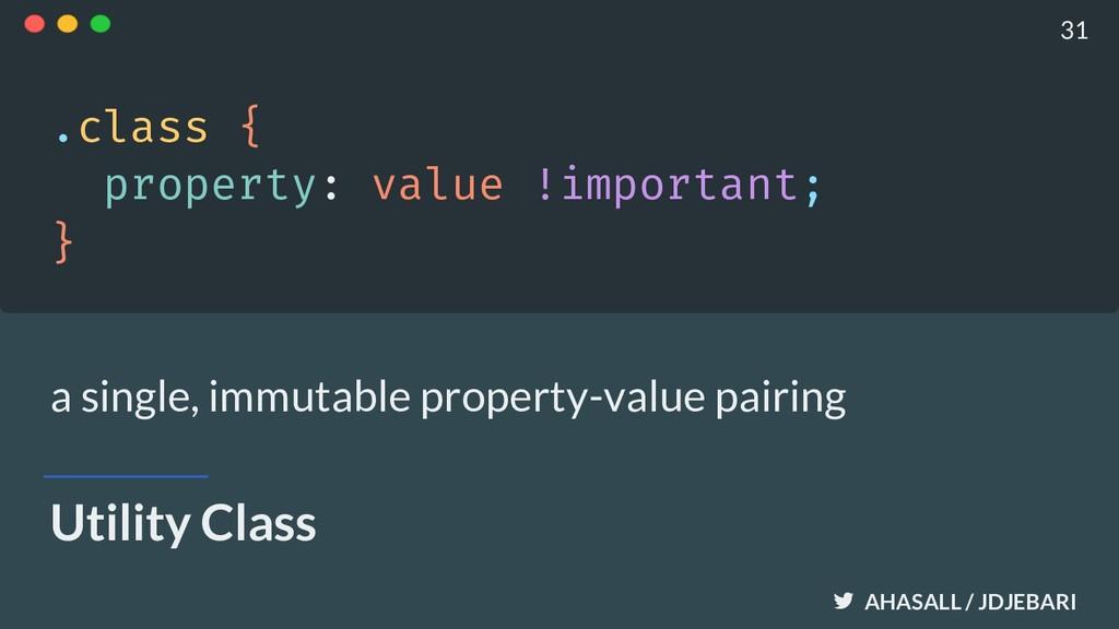AHASALL / JDJEBARI Utility Class .class { prope...