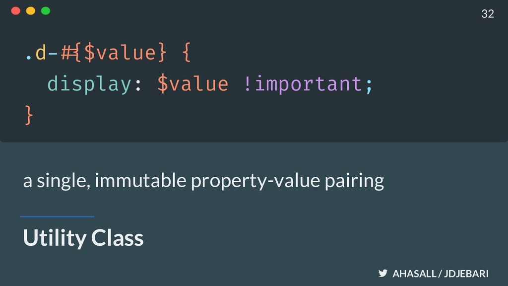 AHASALL / JDJEBARI Utility Class .d-!#{$value} ...