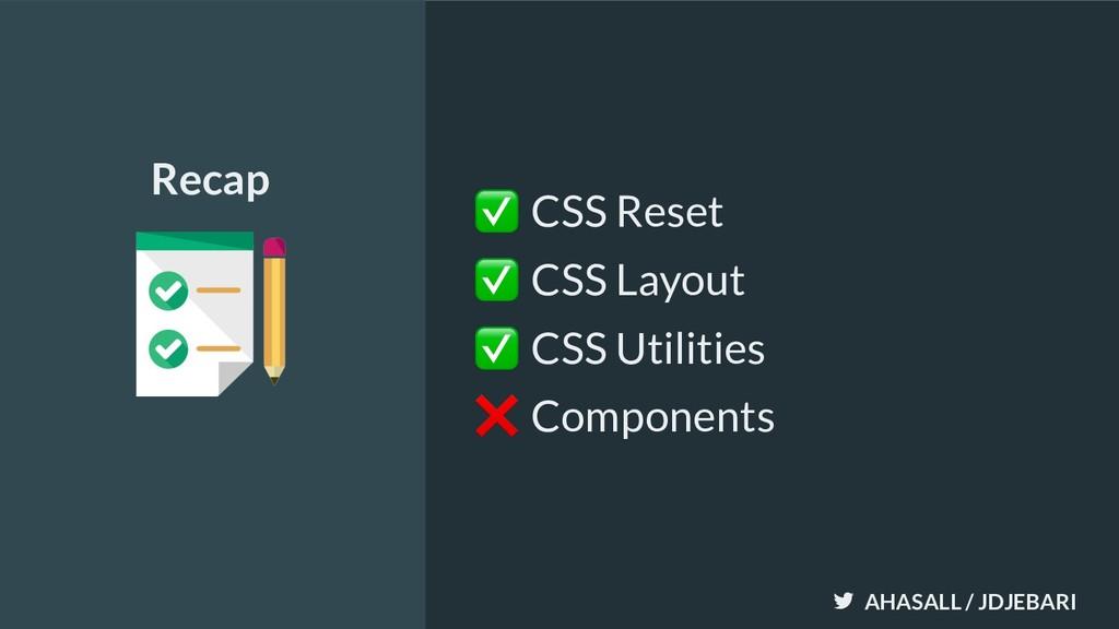 AHASALL / JDJEBARI ✅ CSS Reset ✅ CSS Layout ✅ C...