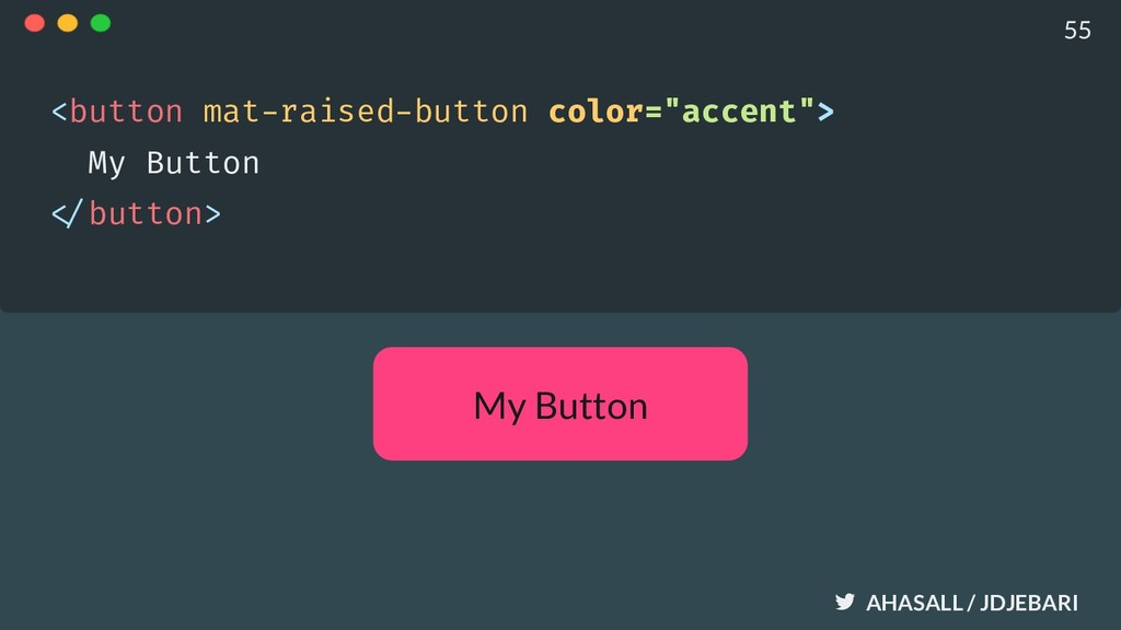 AHASALL / JDJEBARI My Button <button mat-raised...