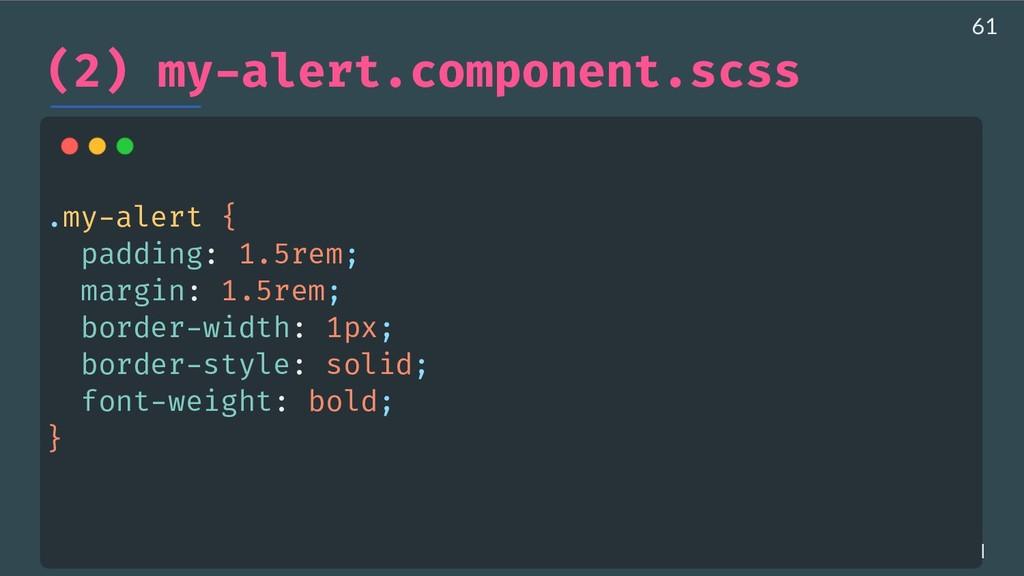 AHASALL / JDJEBARI (2) my-alert.component.scss ...
