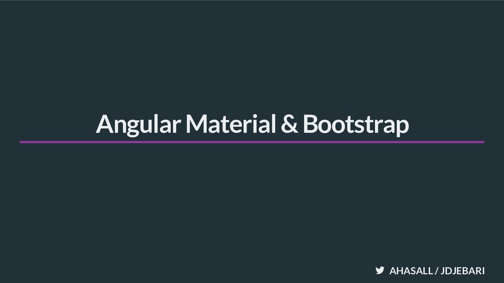 AHASALL / JDJEBARI Angular Material & Bootstrap