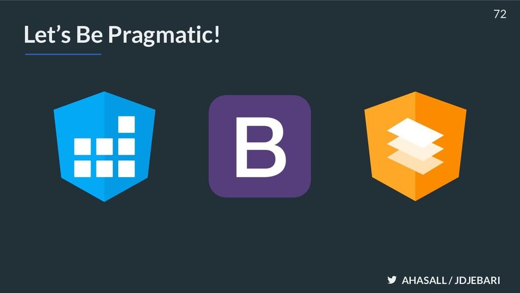 AHASALL / JDJEBARI Let's Be Pragmatic! 72