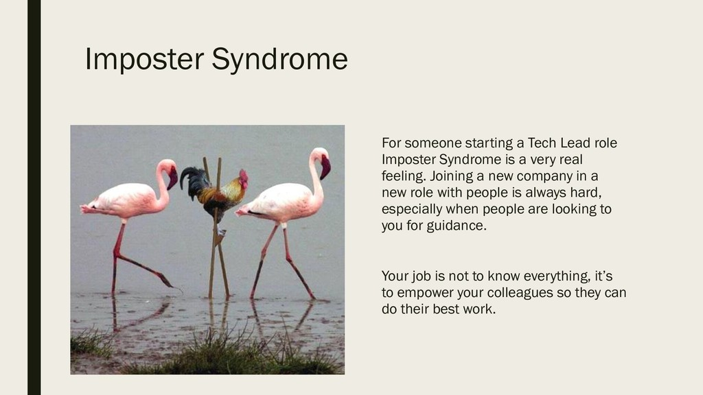 Imposter Syndrome For someone starting a Tech L...