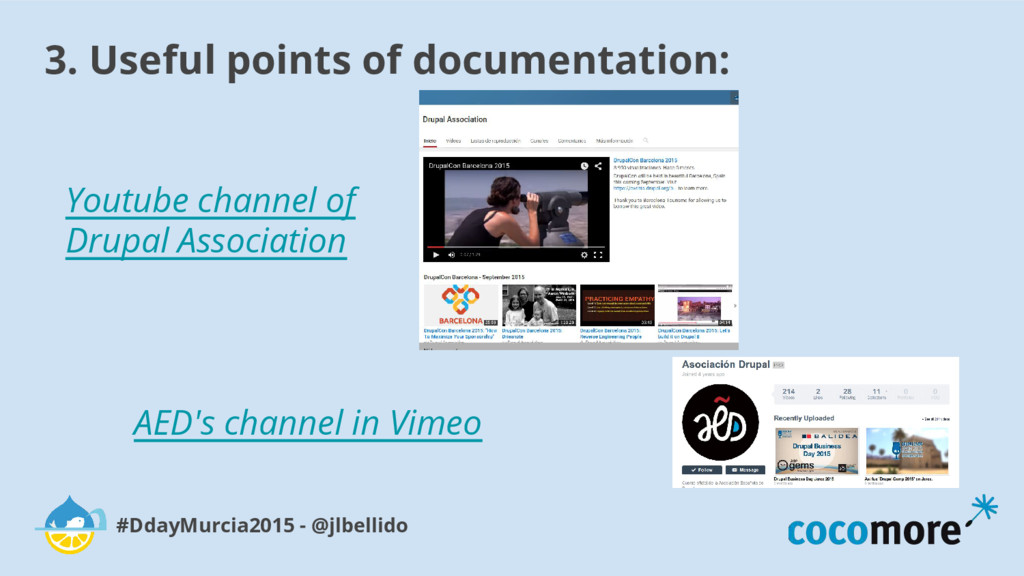 3. Useful points of documentation: #DdayMurcia2...