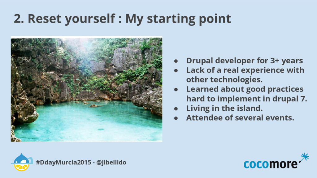 2. Reset yourself : My starting point #DdayMurc...