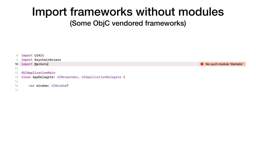 Import frameworks without modules (Some ObjC ve...