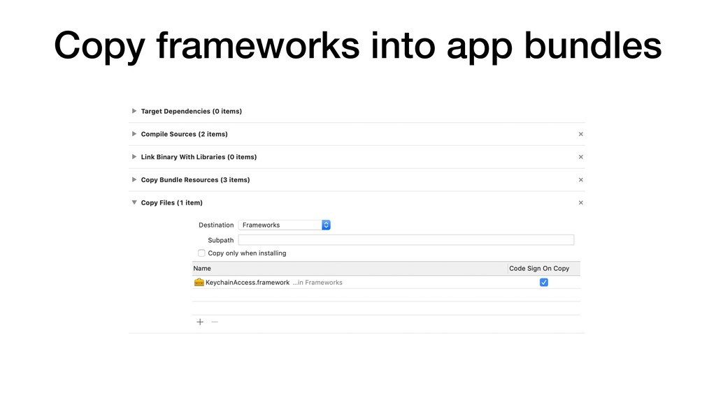 Copy frameworks into app bundles