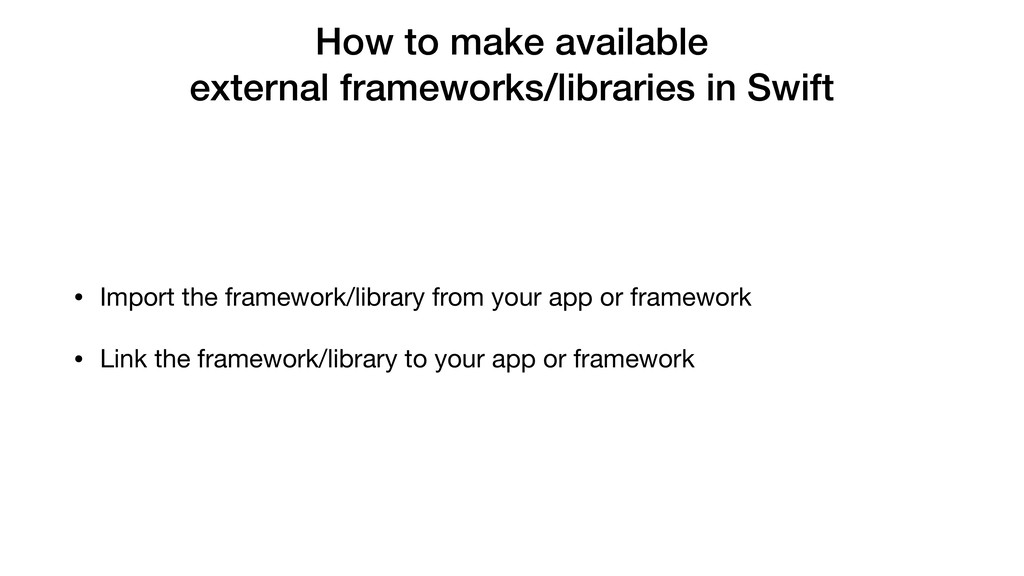 How to make available external frameworks/libra...