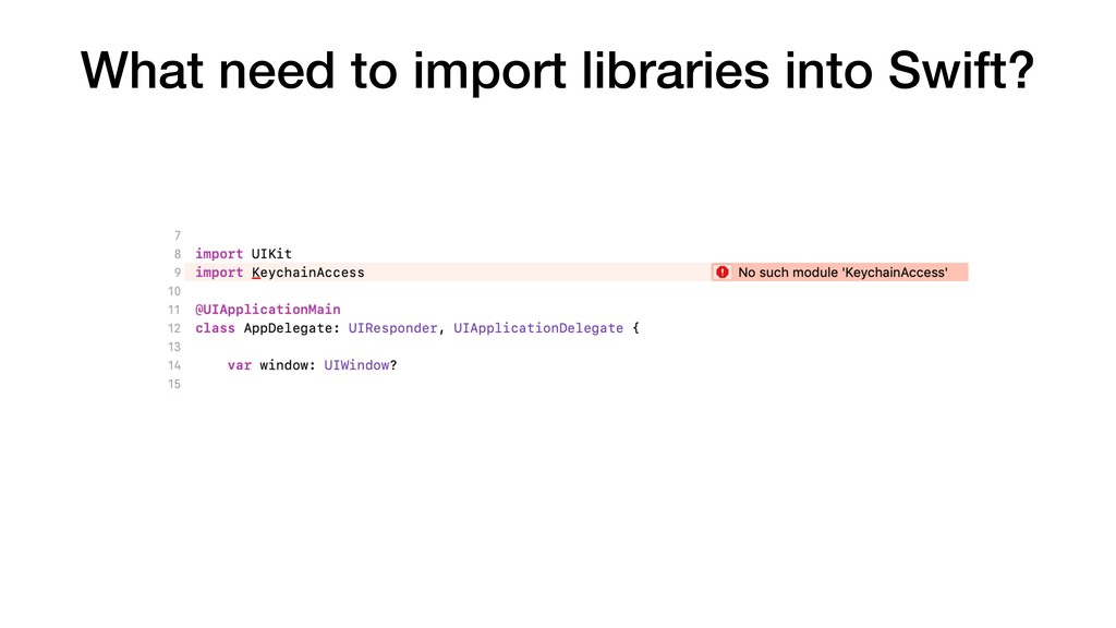 What need to import libraries into Swift?