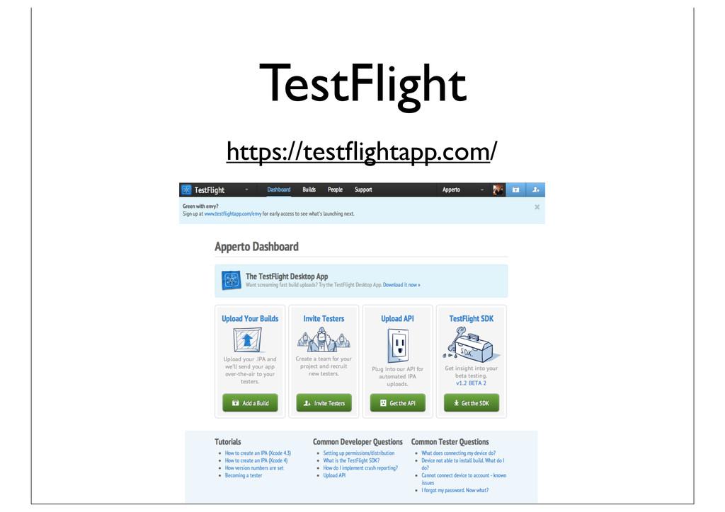 TestFlight https://testflightapp.com/