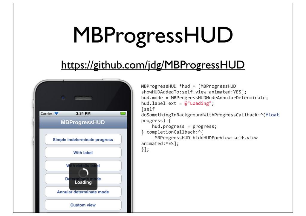 MBProgressHUD https://github.com/jdg/MBProgress...