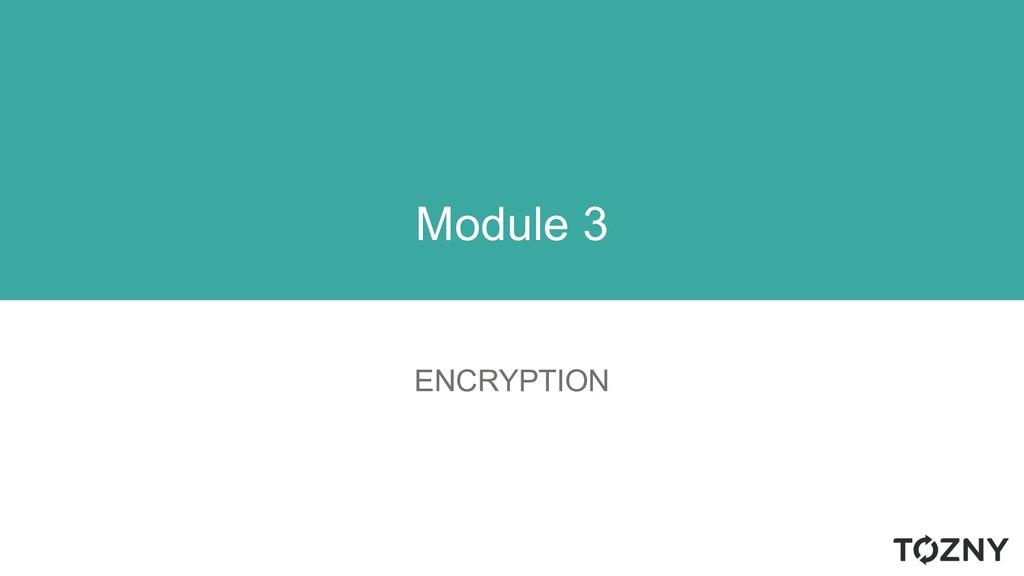 ENCRYPTION Module 3