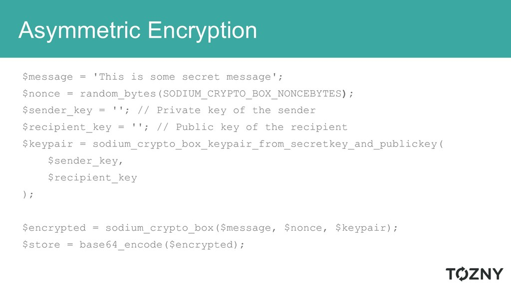 Asymmetric Encryption $message = 'This is some ...