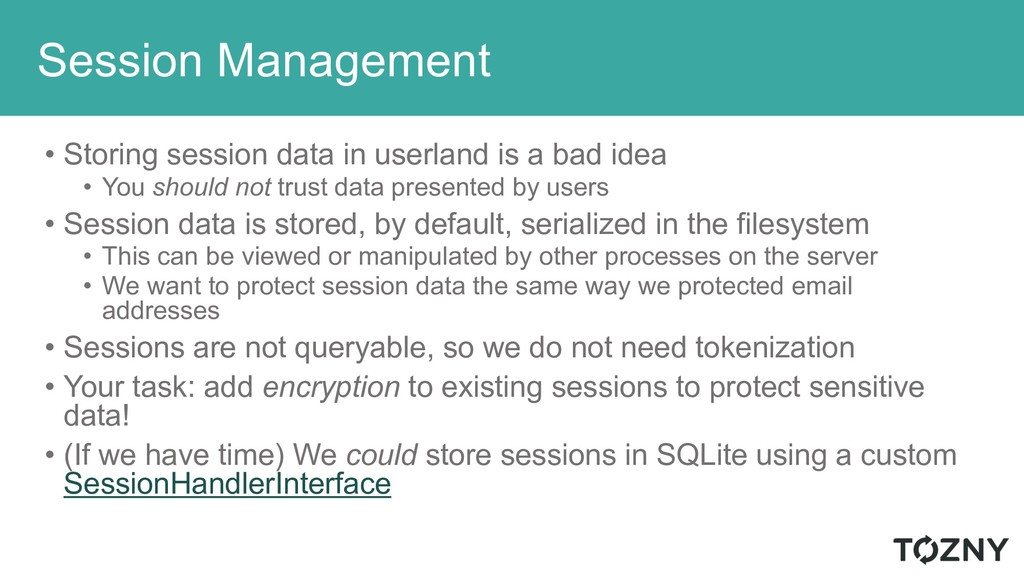 Session Management • Storing session data in us...