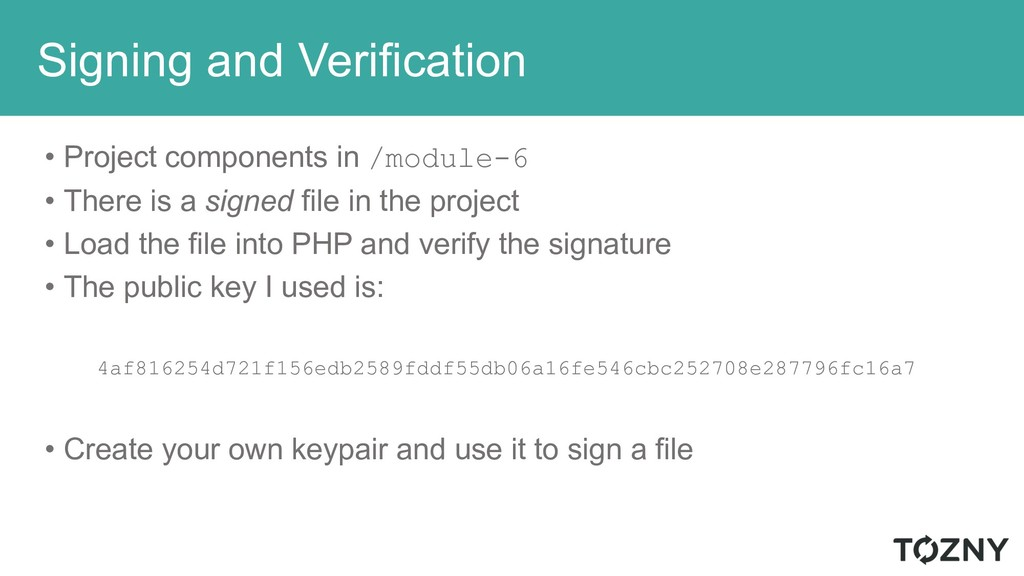 Signing and Verification • Project components i...