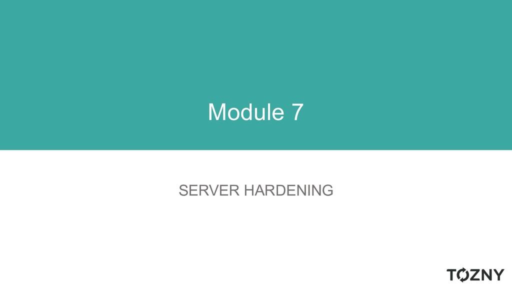 SERVER HARDENING Module 7