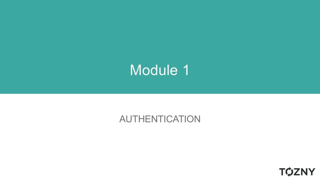 AUTHENTICATION Module 1