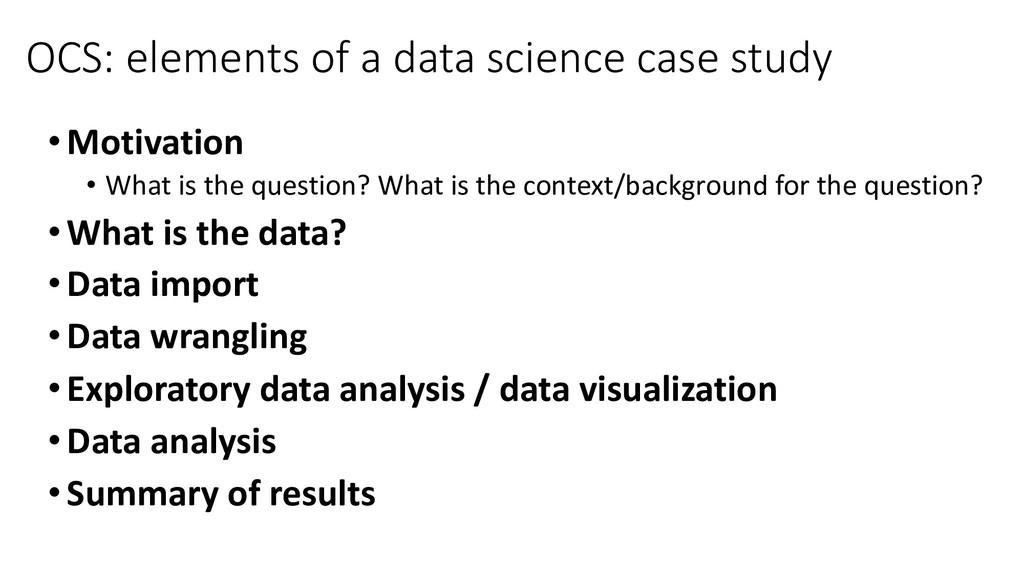OCS: elements of a data science case study •Mot...