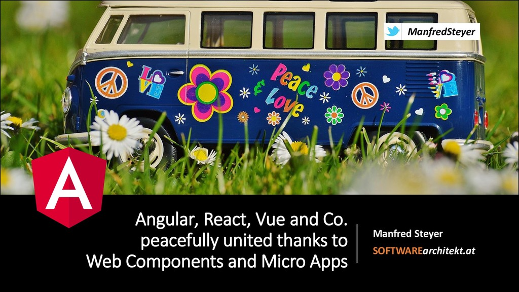 @ManfredSteyer Angular, React, Vue and Co. peac...
