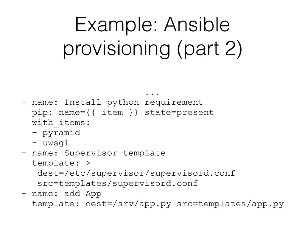 Example: Ansible provisioning (part 2) ...