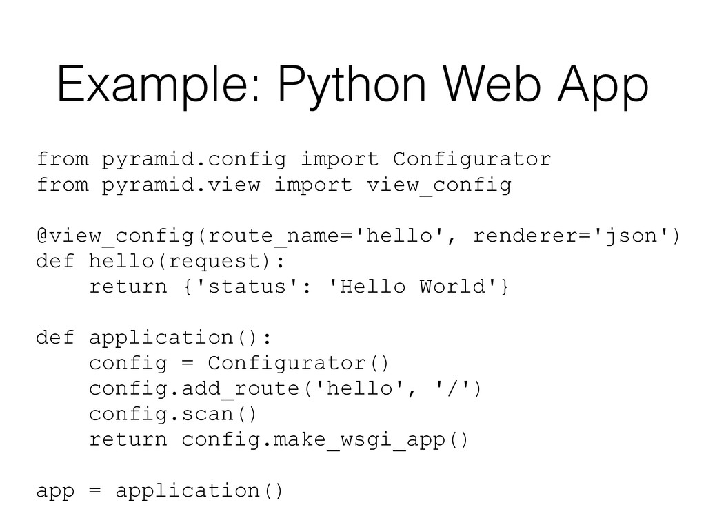 Example: Python Web App from pyramid.config imp...