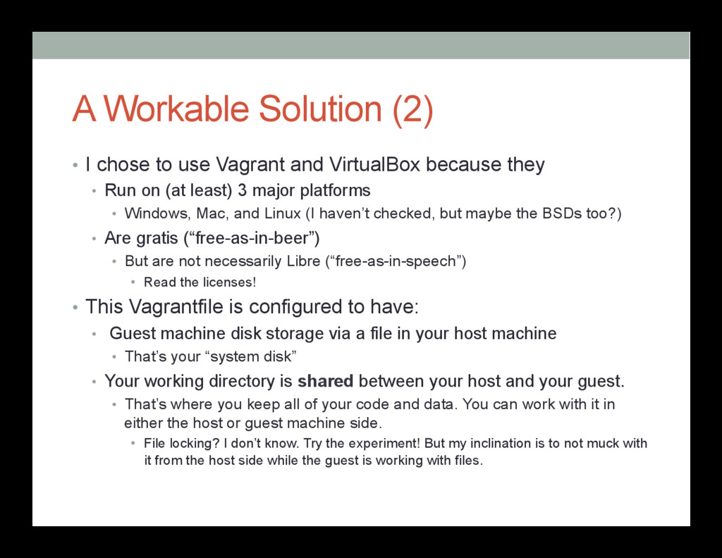 A Workable Solution (2) • I chose to use Vagra...