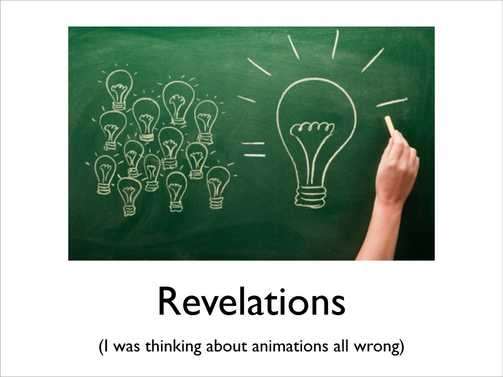 Revelations (I was thinking about animations al...
