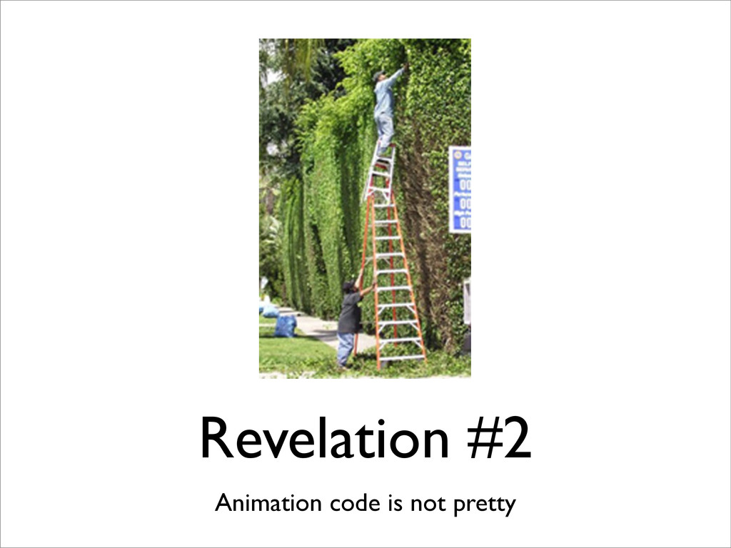 Revelation #2 Animation code is not pretty