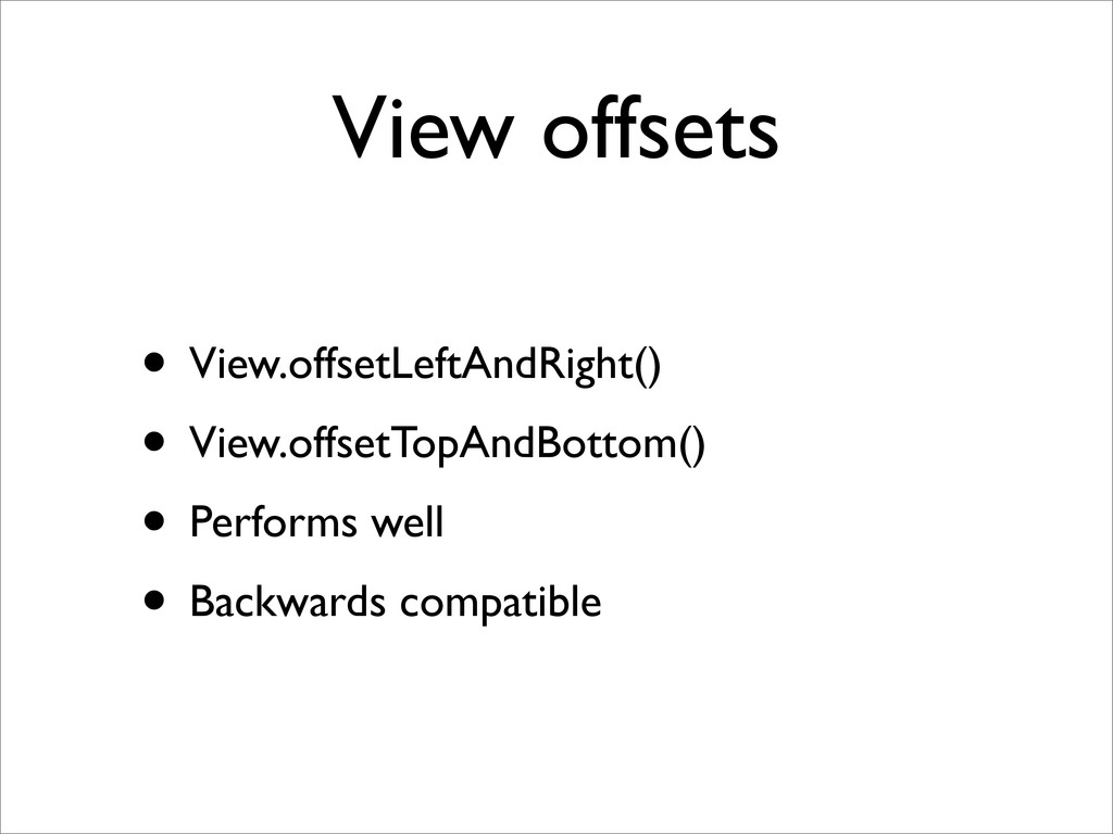 View offsets • View.offsetLeftAndRight() • View...